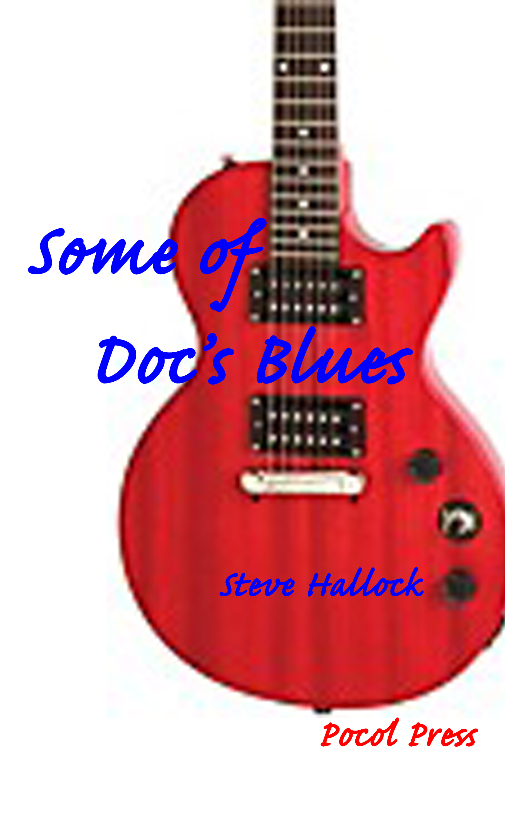 Some of Doc`s Blues