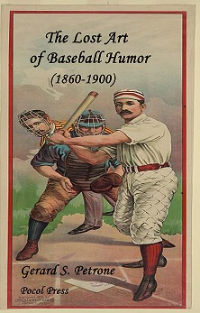 The Lost Art of Baseball Humor (1860-1900)