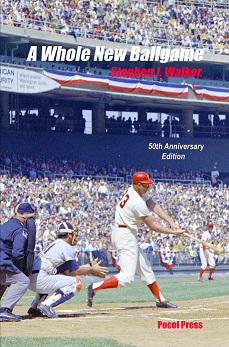A Whole New Ballgame: The 1969 Washington Senators 50th Anniversary Ed