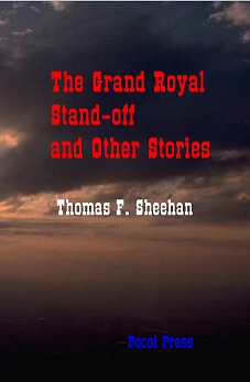 The Grand Royal Stand-off at Darby`s Creek and Other Stories
