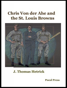 Chris Von der Ahe and the St. Louis Browns